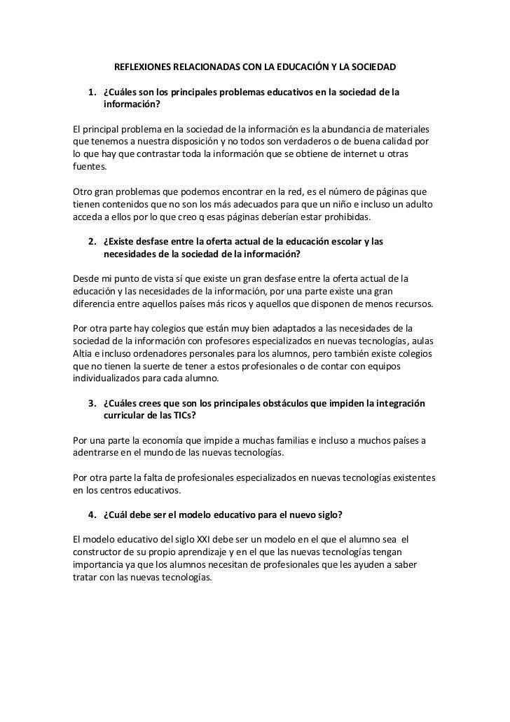 REFLEXIONES RELACIONADAS CON LA EDUCACIÓN Y LA SOCIEDAD<br />¿Cuáles son los principales problemas educativos en la socied...