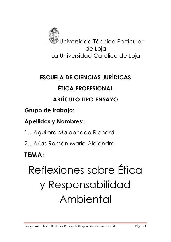 Universidad Técnica Particular de Loja<br />La Universidad Católica de Loja<br />ESCUELA DE CIENCIAS JURÍDICAS<br />ÉTICA ...