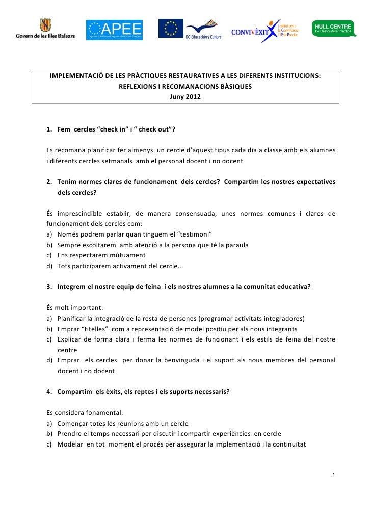 IMPLEMENTACIÓ DE LES PRÀCTIQUES RESTAURATIVES A LES DIFERENTS INSTITUCIONS:                   REFLEXIONS I RECOMANACIONS B...