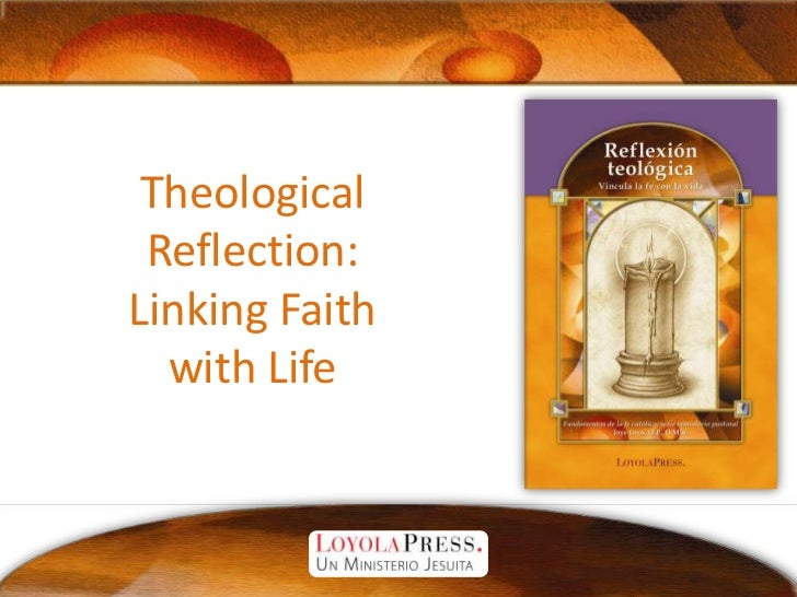 Theological Reflection:Linking Faith with Life<br />