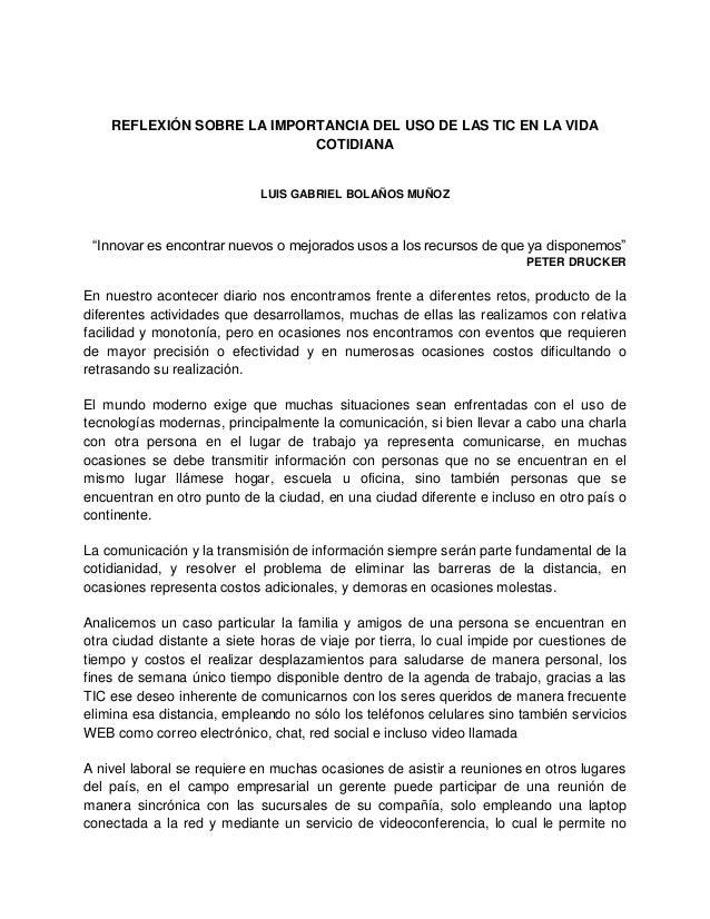 REFLEXIÓN SOBRE LA IMPORTANCIA DEL USO DE LAS TIC EN LA VIDA                            COTIDIANA                         ...