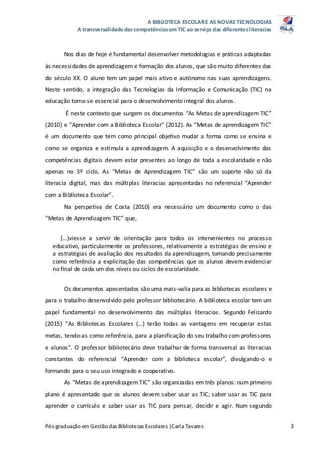 A BIBLIOTECA ESCOLAR E AS NOVAS TECNOLOGIAS A transversalidade das competênciasem TIC ao serviço das diferentesliteracias ...