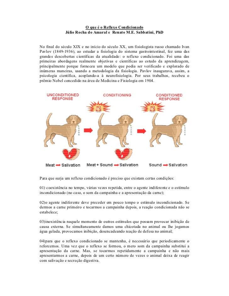 O que é o Reflexo Condicionado               Júlio Rocha do Amaral e Renato M.E. Sabbatini, PhDNo final do século XIX e no...