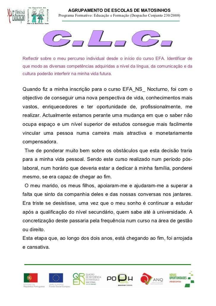 AGRUPAMENTO DE ESCOLAS DE MATOSINHOS                   Programa Formativo: Educação e Formação (Despacho Conjunto 230/2008...