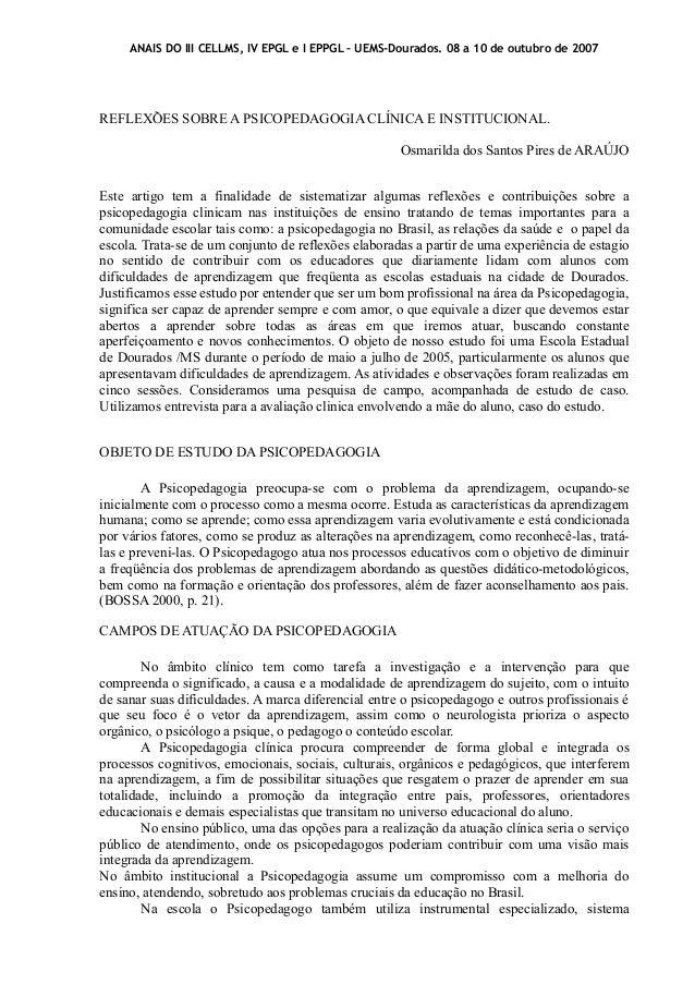 ANAIS DO III CELLMS, IV EPGL e I EPPGL – UEMS-Dourados. 08 a 10 de outubro de 2007  REFLEXÕES SOBRE A PSICOPEDAGOGIA CLÍNI...
