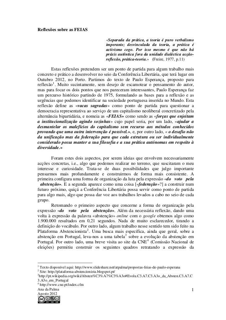 Reflexões sobre as FEIAS                                         «Separada da prática, a teoria é puro verbalismo         ...