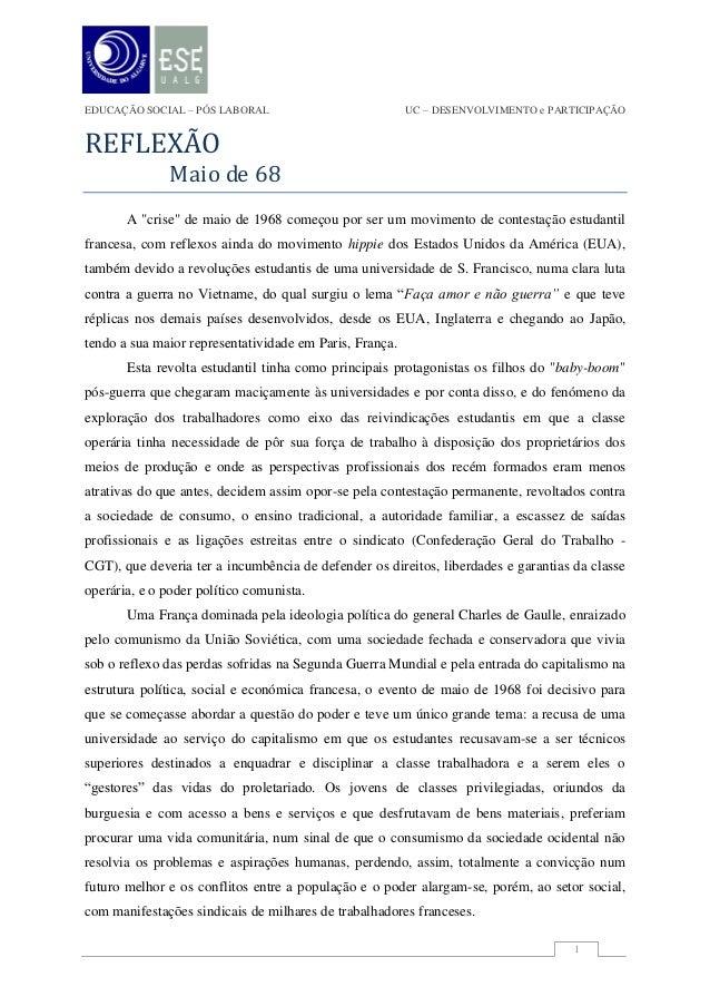 EDUCAÇÃO SOCIAL – PÓS LABORAL                            UC – DESENVOLVIMENTO e PARTICIPAÇÃOREFLEXÃO              Maio de ...