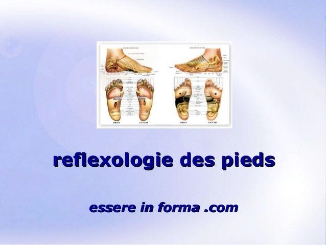 Page 1 reflexologie des piedsreflexologie des pieds essere in forma .comessere in forma .com