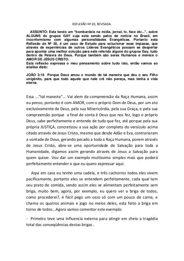 """REFLEXÃO Nº 20, REVISADA. ASSUNTO: Esta tendo um """"bombardeio na mídia, jornal, tv, face etc..."""", sobre ALGUNS do grupos GA..."""