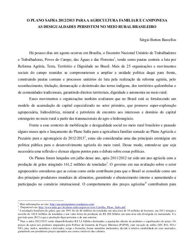 O PLANO SAFRA 2012/2013 PARA A AGRICULTURA FAMILIAR E CAMPONESA                AS DESIGUALDADES PERSISTEM NO MEIO RURAL BR...
