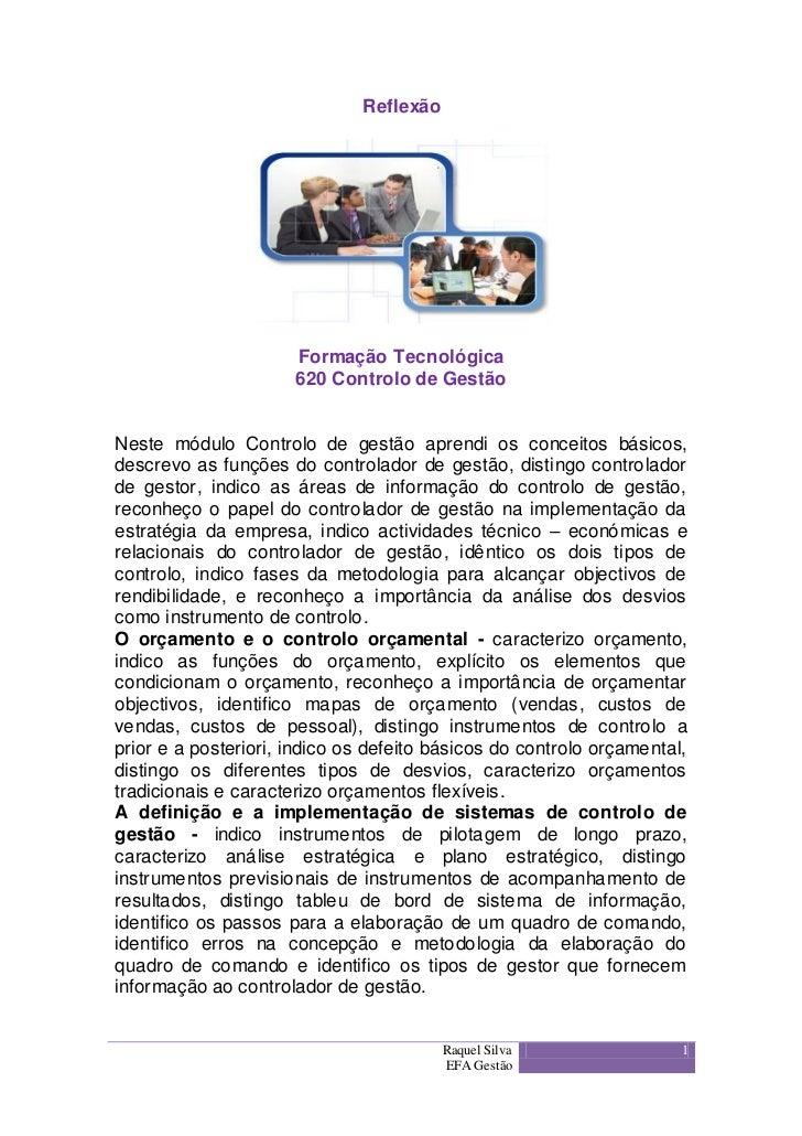 Reflexão                      Formação Tecnológica                      620 Controlo de GestãoNeste módulo Controlo de ges...