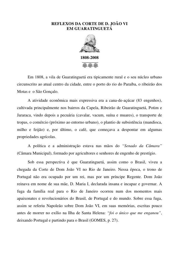 REFLEXOS DA CORTE DE D. JOÃO VI                          EM GUARATINGUETÁ                                           1808-2...