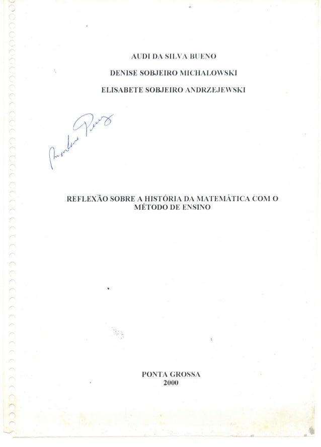 -'r..I ( AUDI DA SILVA BLJENO DENISE SOBJEIRO MICHALOVSKI r ELISABETE SOBJEIRO ANDRZEJEVSKI ( REFLEXÃO SOBRE A HISTÓRIA DA...