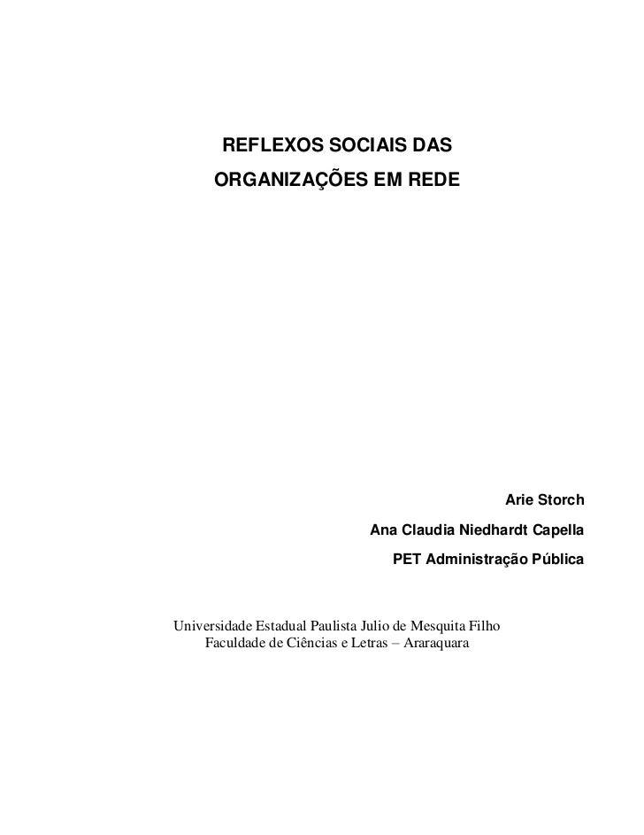 REFLEXOS SOCIAIS DAS      ORGANIZAÇÕES EM REDE                                                         Arie Storch        ...
