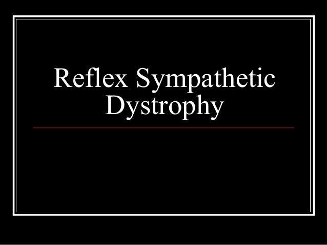 Reflex SympatheticDystrophy
