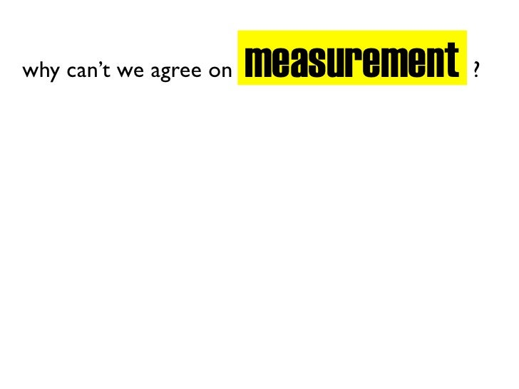 measurement ? why can't we agree on