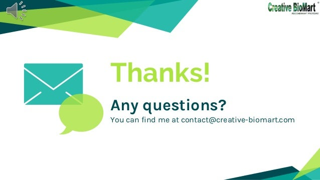 Thanks! Any questions? You can find me at contact@creative-biomart.com