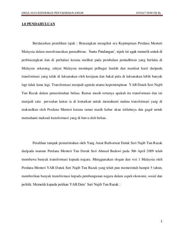 GMGA 3013 REFORMASI PENTADBIRAN AWAM 194567 UUM PJJ KL 1 1.0 PENDAHULUAN Berdasarkan pemilihan tajuk : Bincangkan mengikut...