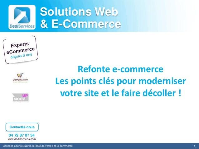 Solutions Web                              & E-Commerce                                               Refonte e-commerce  ...