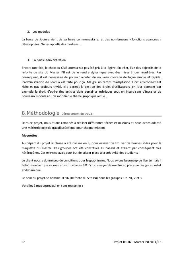 18 Projet RESIN – Master INI 2011/12 2. Les modules La force de Joomla vient de sa force communautaire, et des nombreuses ...