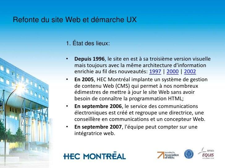 Refonte du site Web et démarche UX<br />1. État des lieux:<br /><ul><li>Depuis 1996, le site en est à sa troisième version...
