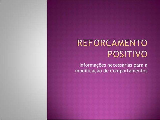 Informações necessárias para amodificação de Comportamentos