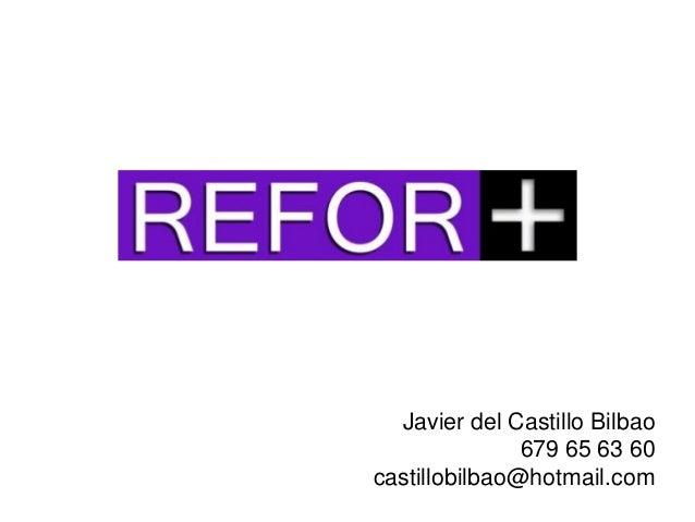 Javier del Castillo Bilbao               679 65 63 60castillobilbao@hotmail.com