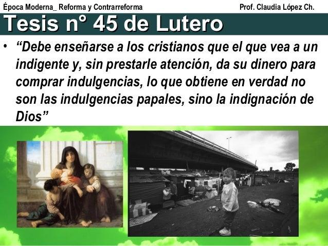 """Tesis n° 45 de LuteroTesis n° 45 de Lutero • """"Debe enseñarse a los cristianos que el que vea a un indigente y, sin prestar..."""