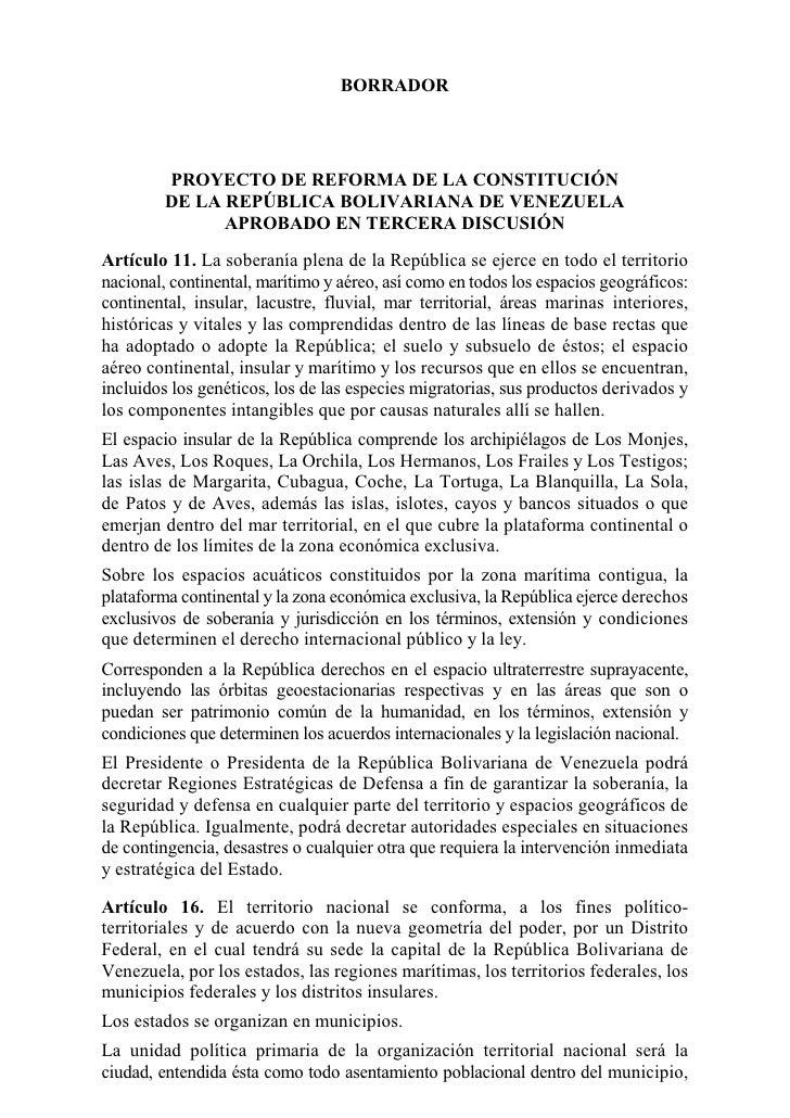 BORRADOR              PROYECTO DE REFORMA DE LA CONSTITUCIÓN          DE LA REPÚBLICA BOLIVARIANA DE VENEZUELA            ...