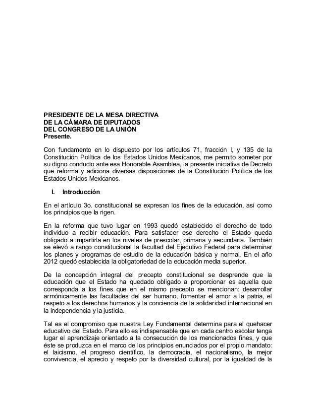 PRESIDENTE DE LA MESA DIRECTIVA DE LA CÁMARA DE DIPUTADOS DEL CONGRESO DE LA UNIÓN Presente. Con fundamento en lo dispuest...