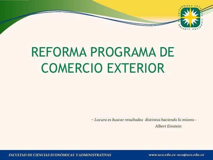 REFORMA PROGRAMA DE           COMERCIO EXTERIOR                                       - Locura es buscar resultados   dist...