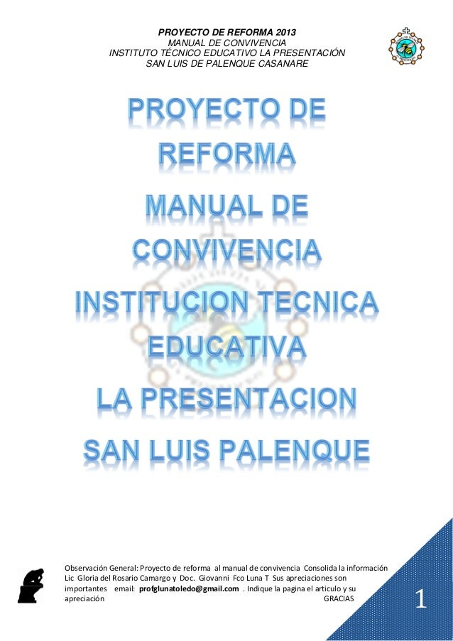 PROYECTO DE REFORMA 2013                       MANUAL DE CONVIVENCIA            INSTITUTO TÉCNICO EDUCATIVO LA PRESENTACIÓ...