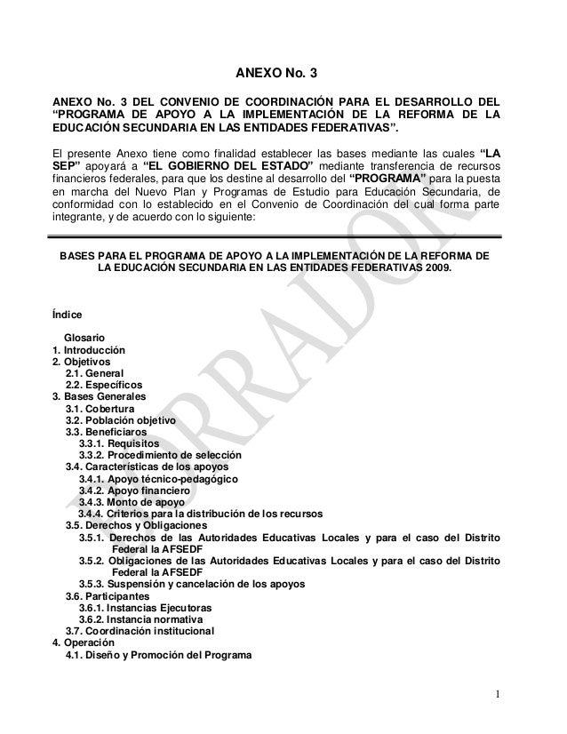 """ANEXO No. 3 ANEXO No. 3 DEL CONVENIO DE COORDINACIÓN PARA EL DESARROLLO DEL """"PROGRAMA DE APOYO A LA IMPLEMENTACIÓN DE LA R..."""