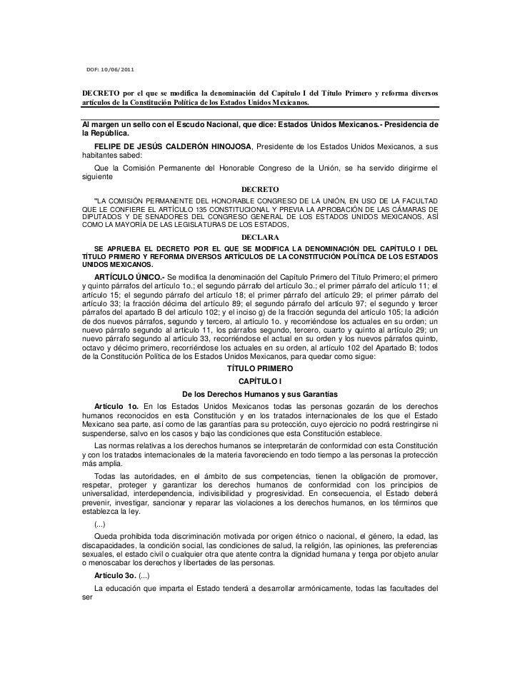 DOF: 10/06/2011DECRETO por el que se modifica la denominación del Capítulo I del Título Primero y reforma diversosartículo...