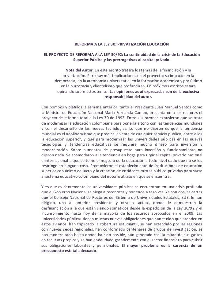 REFORMA A LA LEY 30: PRIVATIZACIÓN EDUCACIÓN EL PROYECTO DE REFORMA A LA LEY 30/92: La continuidad de la crisis de la Educ...