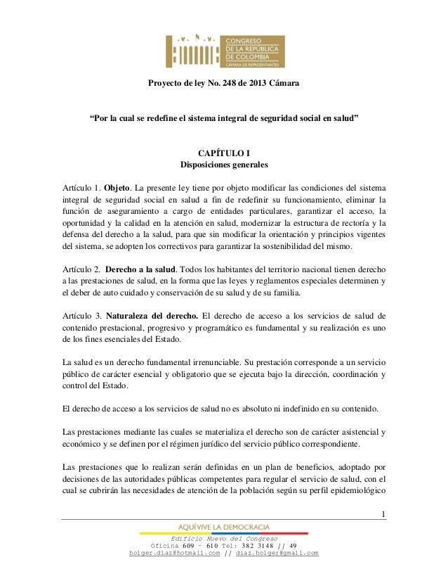 """Proyecto de ley No. 248 de 2013 Cámara       """"Por la cual se redefine el sistema integral de seguridad social en salud""""   ..."""