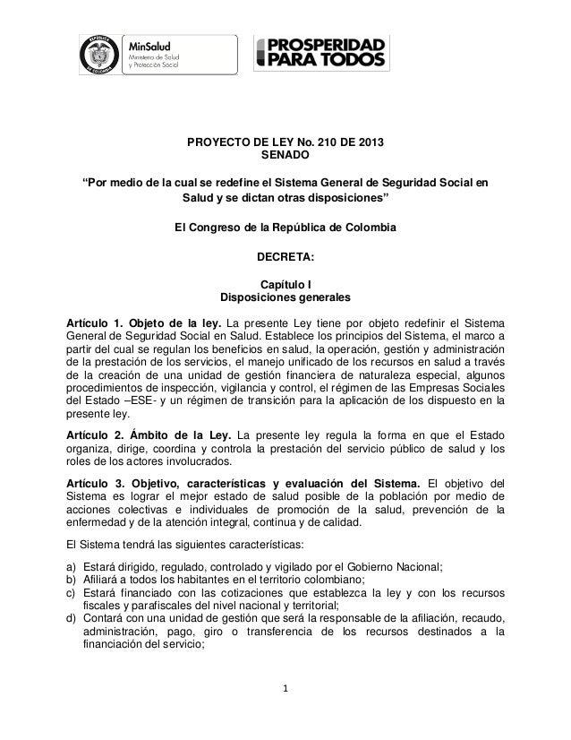 """PROYECTO DE LEY No. 210 DE 2013                                  SENADO   """"Por medio de la cual se redefine el Sistema Gen..."""