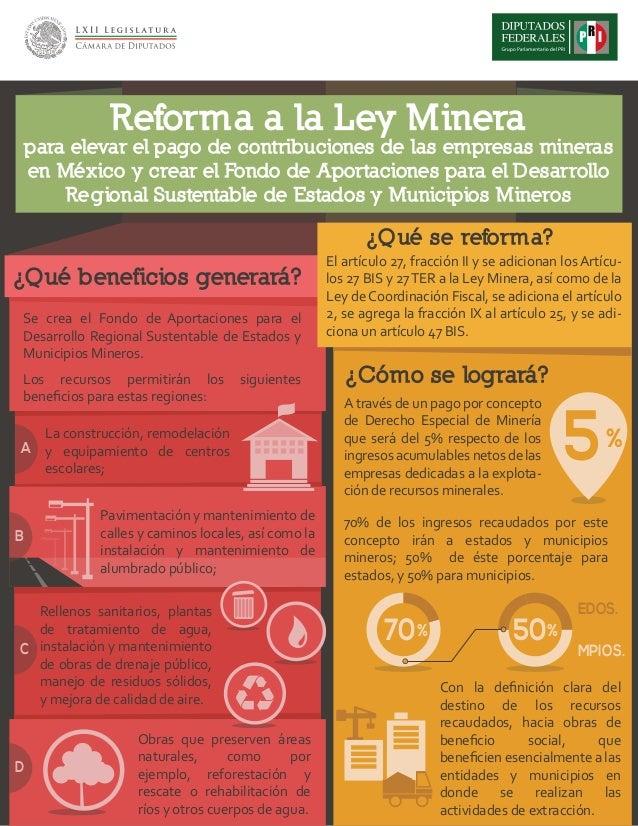 Reforma a la Ley Minerapara elevar el pago de contribuciones de las empresas minerasen México y crear el Fondo de Aportaci...