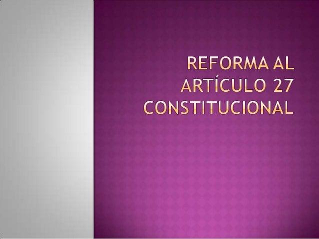 Una de las conquistas históricas de los campesinos, reconocida y elevada a rango constitucional -el derecho a ser dotados ...