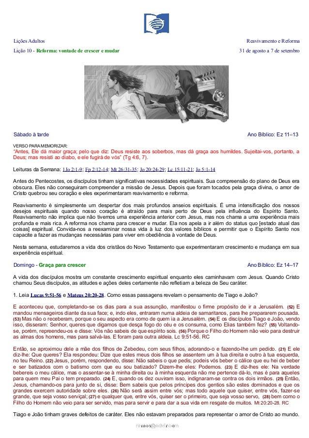 Lições Adultos Reavivamento e Reforma Lição 10 - Reforma: vontade de crescer e mudar 31 de agosto a 7 de setembro Sábado à...