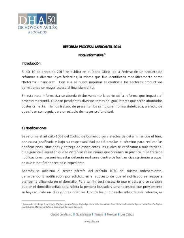 Ciudad de México Guadalajara Tijuana Mexicali Los Cabos  www.dha.mx  REFORMA PROCESAL MERCANTIL 2014  Nota informativa.1  ...