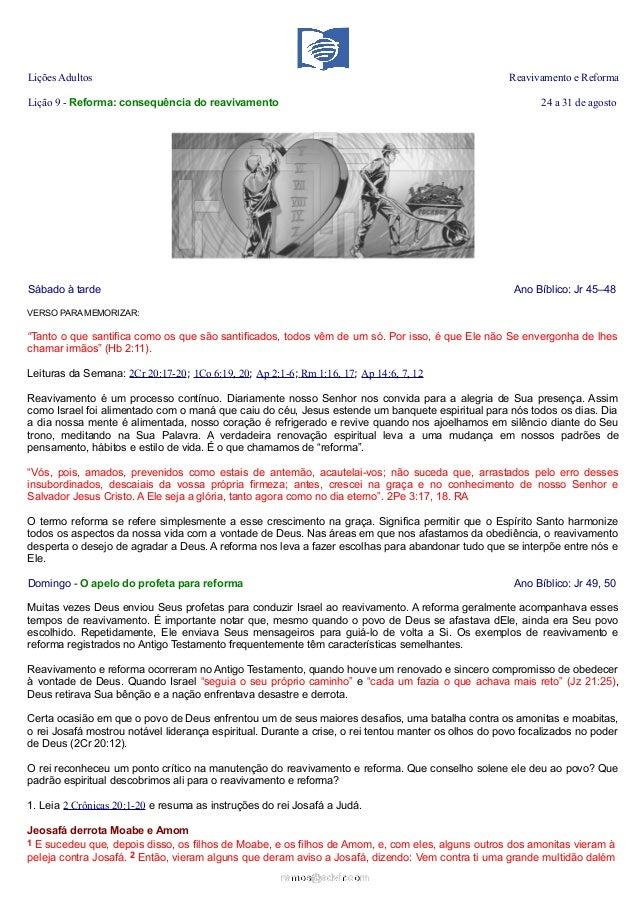Lições Adultos Reavivamento e Reforma Lição 9 - Reforma: consequência do reavivamento 24 a 31 de agosto Sábado à tarde Ano...