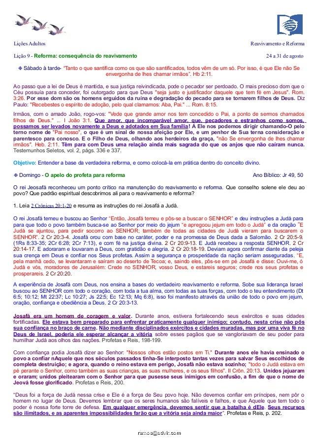 Lições Adultos Reavivamento e Reforma Lição 9 - Reforma: consequência do reavivamento 24 a 31 de agosto ❉ Sábado à tarde- ...