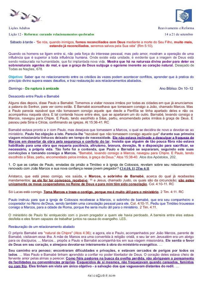Lições Adultos Reavivamento e Reforma Lição 12 - Reforma: curando relacionamentos quebrados 14 a 21 de setembro Sábado à t...