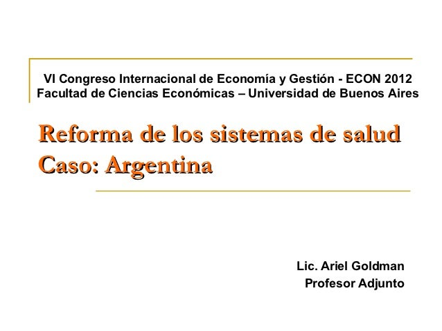 VI Congreso Internacional de Economía y Gestión - ECON 2012Facultad de Ciencias Económicas – Universidad de Buenos AiresRe...