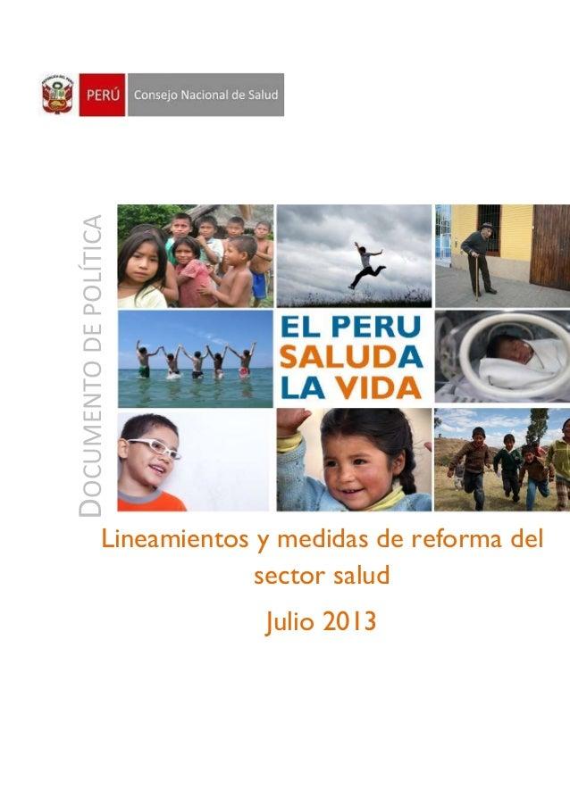 DOCUMENTODEPOLÍTICA Lineamientos y medidas de reforma del sector salud Julio 2013