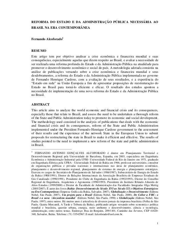 REFORMA DO ESTADO E DA ADMINISTRAÇÃO PÚBLICA NECESSÁRIA AOBRASIL NA ERA CONTEMPORÂNEAFernando Alcoforado1RESUMOEste artigo...