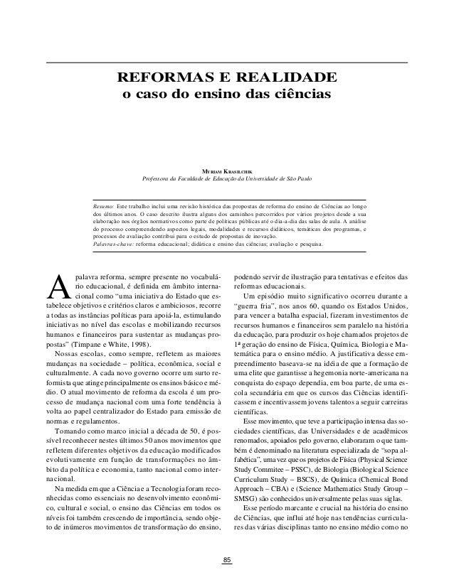 85 REFORMAS E REALIDADE: O CASO DO ENSINO DAS CIÊNCIAS A REFORMAS E REALIDADE o caso do ensino das ciências palavra reform...