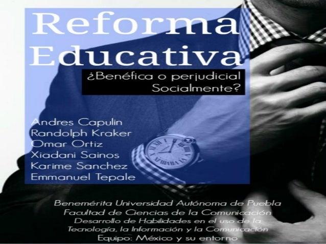 """  México: 38º de Educación a nivel Mundial    Reforma esperada por mas de 10 años    Compromiso en el dicho """"Pacto por ..."""