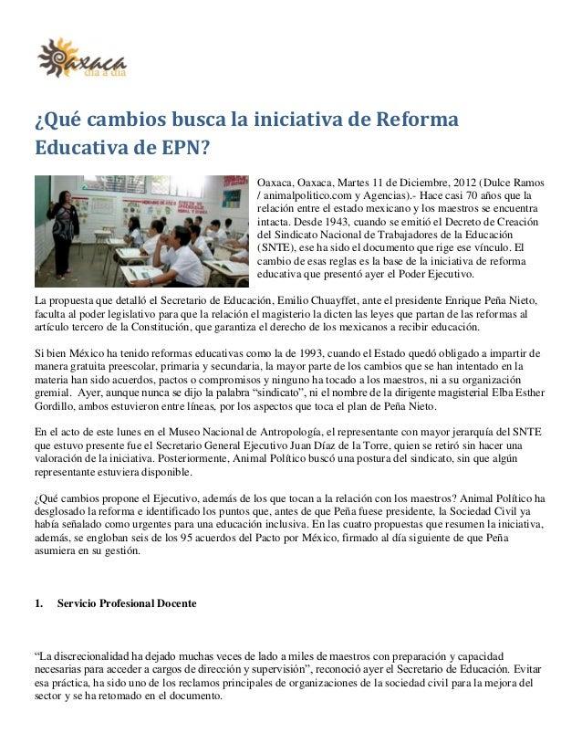 ¿Qué cambios busca la iniciativa de ReformaEducativa de EPN?                                                  Oaxaca, Oaxa...